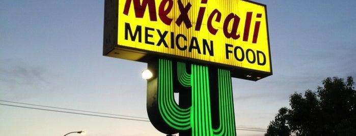 Mexicali Mexican Food is one of Lugares guardados de Ante.