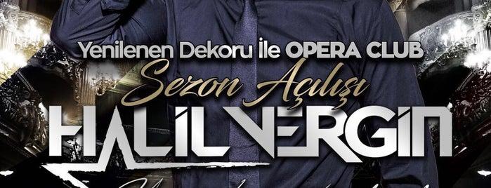 Opera Club is one of Fatih'in Beğendiği Mekanlar.
