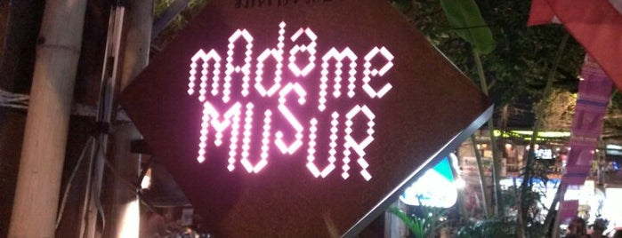 Madame Musur is one of Bangkok.
