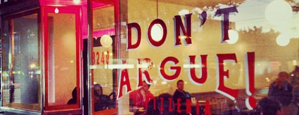 Don't Argue Pizzeria is one of lunch and sandwiches (van).