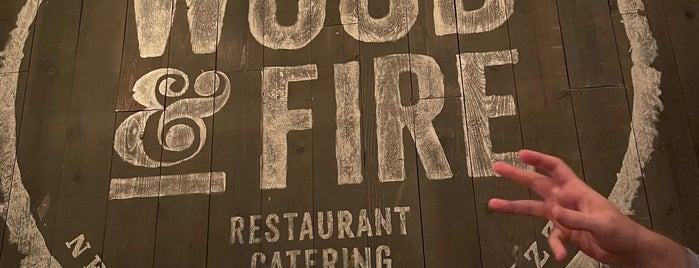 Wood and Fire is one of Bucket List Restaurants.