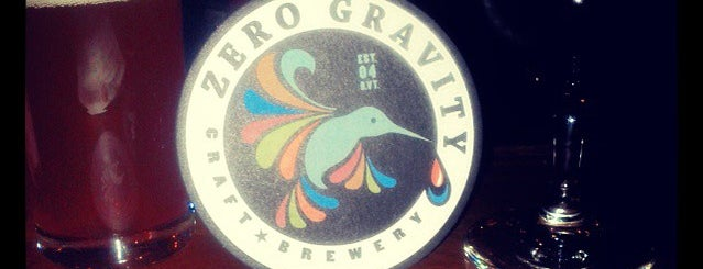 Zero Gravity is one of My must visit brewery list.