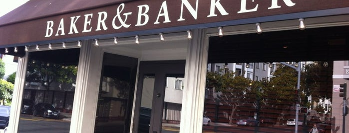 Baker & Banker is one of San Francisco Eats.