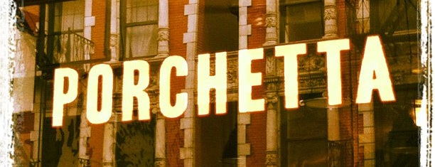 Porchetta is one of NYC love.