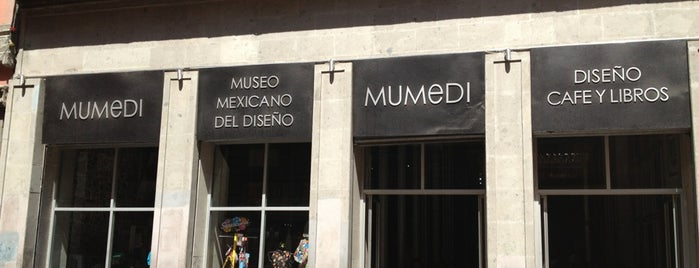 Museo Mexicano Del Diseño (MUMEDI) is one of D.F..