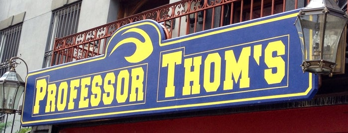 Professor Thom's is one of drinks.