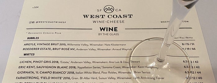 West Coast Wine • Cheese is one of Drink.