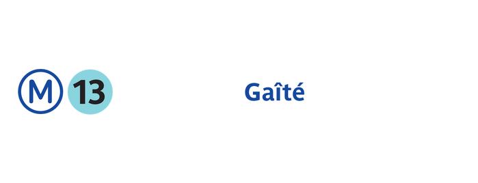 Métro Gaîté [13] is one of Went before.