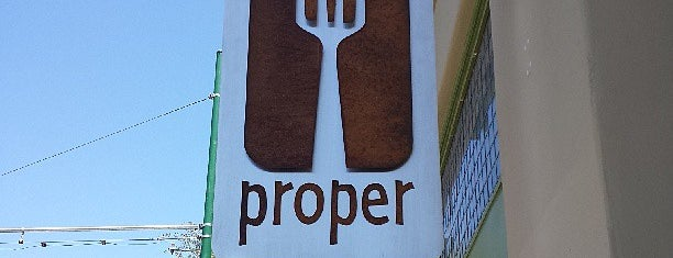 Proper is one of Interesting places to eat.