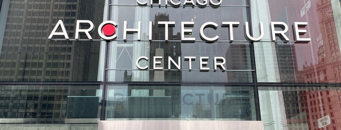 Chicago Architecture Center is one of Chicago.