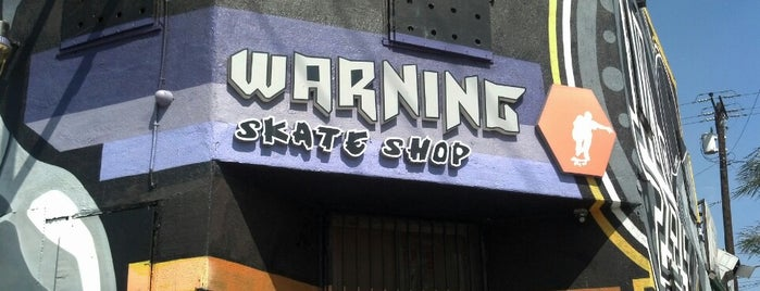 Warning Skate Shop is one of LA.