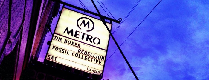 Metro is one of concert venues 1 live music.