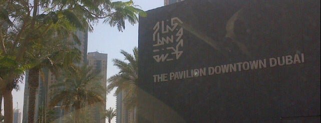 The Pavilion Downtown Dubai is one of Entrepreneur Work Spots.