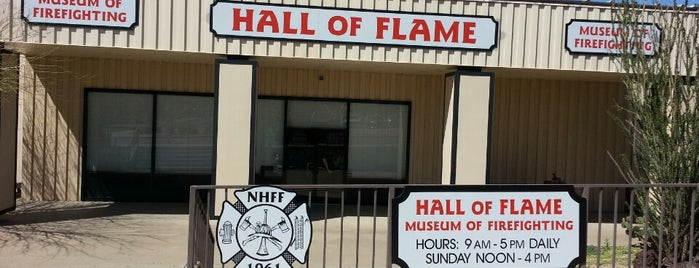 Hall of Flame Fire Museum and the National Firefighting Hall of Heroes is one of Phoenix.