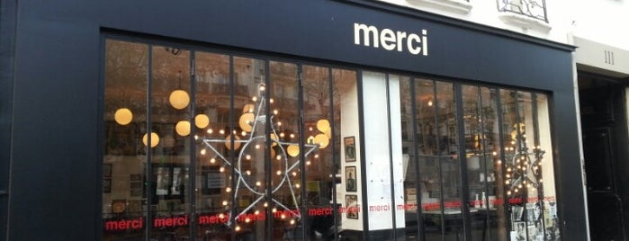 Merci is one of Paris Spots.
