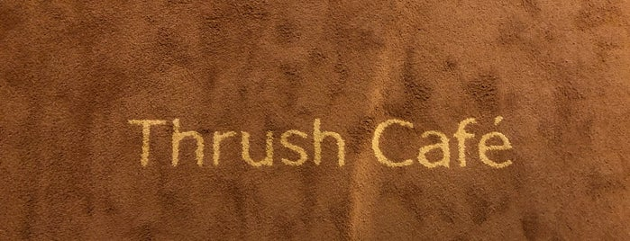 Thrush Cafe is one of Best in Tokyo.