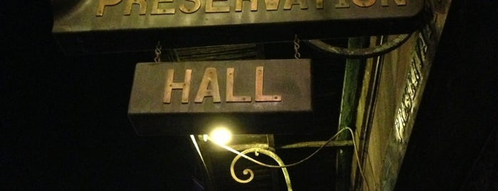 Preservation Hall is one of N'awlins.