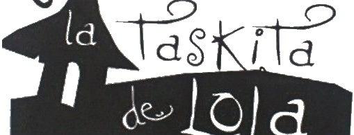 Taskita de Lola is one of Lugares Favoritos . Favorites Places.