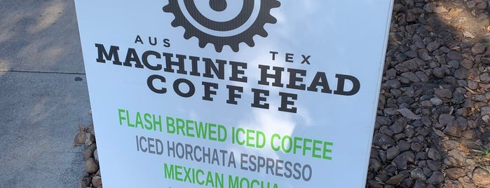 Machine Head Coffee is one of Austin.