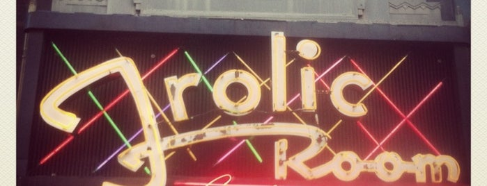 Frolic Room is one of Pacific Old-timey Bars, Cafes, & Restaurants.