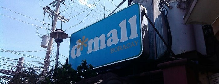 D*Mall is one of Boracay.