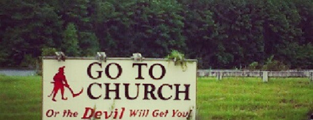 """The Devil Will Get You!"" Sign is one of Favorite."