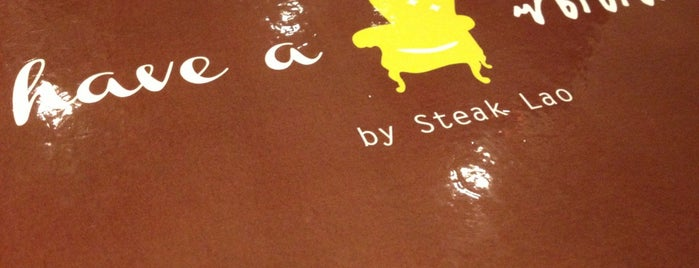 Have A ซี๊ดดดด by Steak Lao is one of Christine 님이 좋아한 장소.