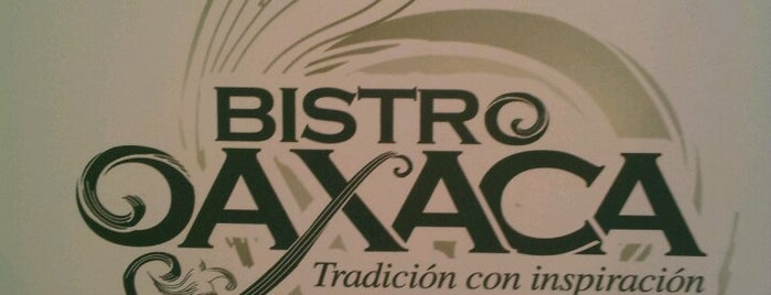 Bistro Oaxaca is one of Reforma-Juárez.