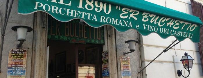 Er Buchetto is one of Rzym.