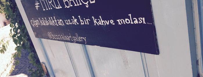 Itırlı Bahçe is one of Bozcaada.