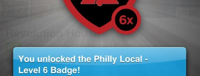 Revolution House is one of Philly Local Badge.