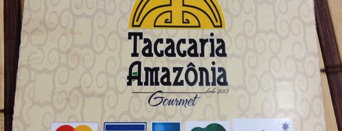 Tacacaria Amazônia Goumert is one of Locais curtidos por Gilberto.