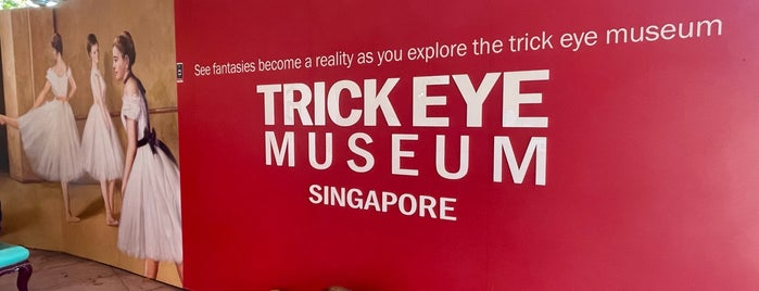 Trick Eye Museum is one of Singapore.