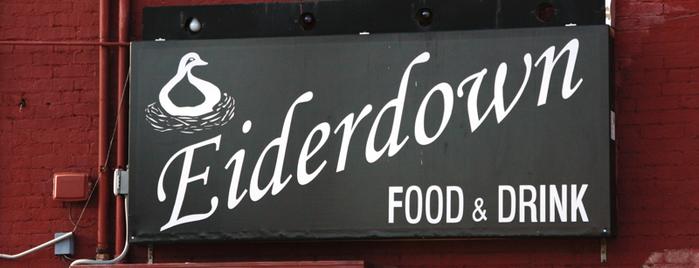 Eiderdown is one of Louisville.
