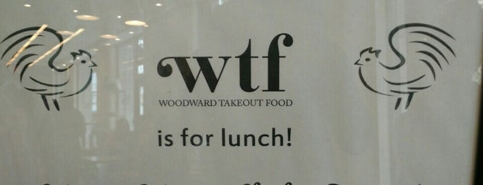 Woodward Takeout Food is one of DC.