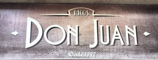 Tacos Don Juan is one of CDMX.