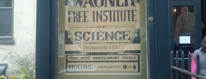 Wagner Free Institute of Science is one of Philly.