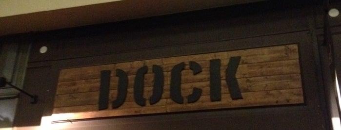 Dock is one of I worship GOOD Bars.