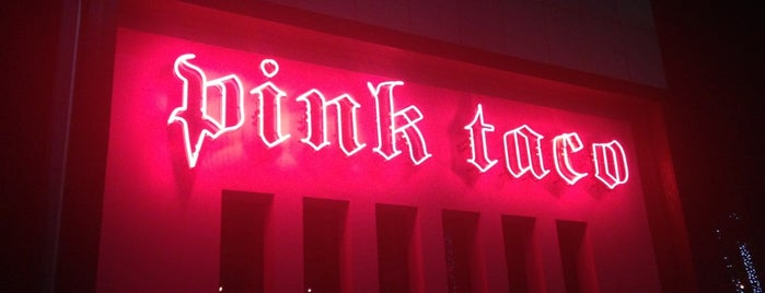 Pink Taco is one of Arthur's Great Place To Eat.