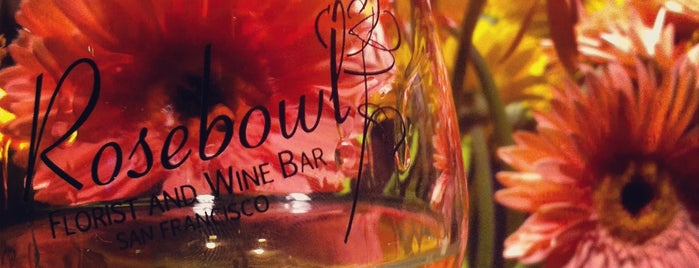 Rosebowl Florist & Wine Bar is one of San Francisco Bars.