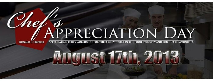 Chef's Appreciation Day - August 17th 2013 is one of Donald: сохраненные места.