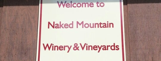 Naked Mountain Winery is one of Vineyards, Breweries, Beer Gardens.