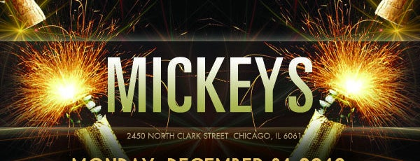 Mickey's Bar & Patio is one of Chicago New Years Eve 2013 - Chicago NYE Parties.