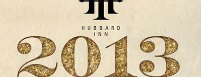 Hubbard Inn is one of Chicago New Years Eve 2013 - Chicago NYE Parties.