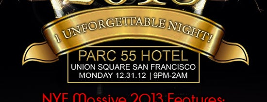 Parc 55 is one of San Francisco New Years Eve 2013 - San Francisco.