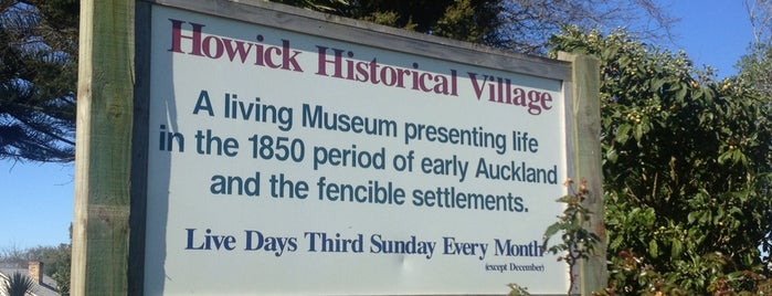 Howick Historical Village is one of New Zealand (North Island).