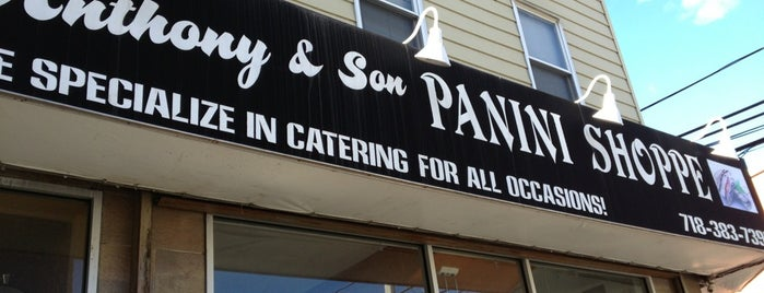 Anthony & Son Panini Shoppe is one of NYC.