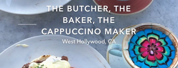 The Butcher, The Baker, The Cappuccino Maker is one of LA.