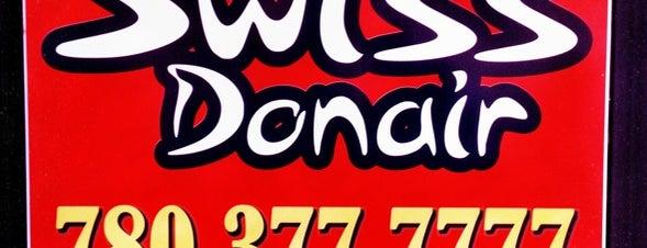 Swiss Donair is one of Edmonton.