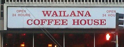Wailana Coffee House is one of Oahu: The Gathering Place.